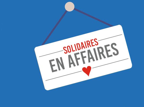 Lancement du mouvement Solidaires en affaires